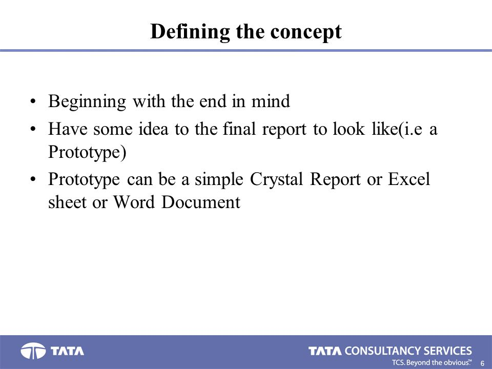 Defining the concept Beginning with the end in mind