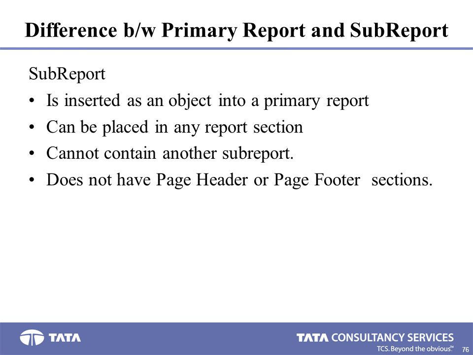 Difference b/w Primary Report and SubReport