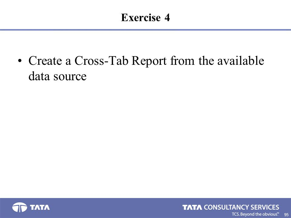 Create a Cross-Tab Report from the available data source
