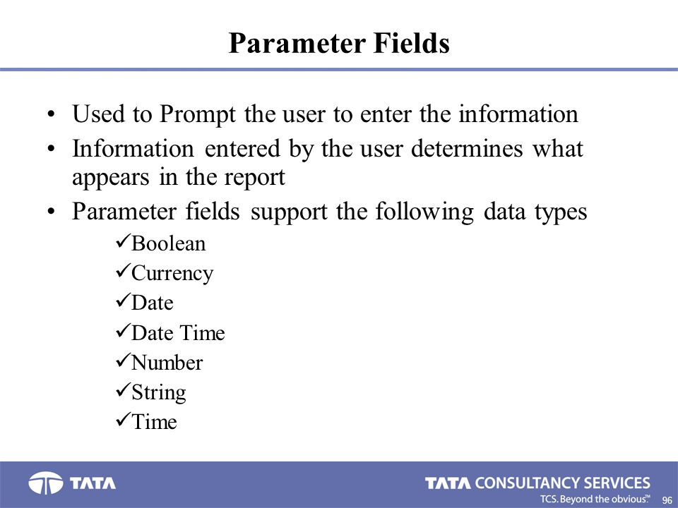 Parameter Fields Used to Prompt the user to enter the information