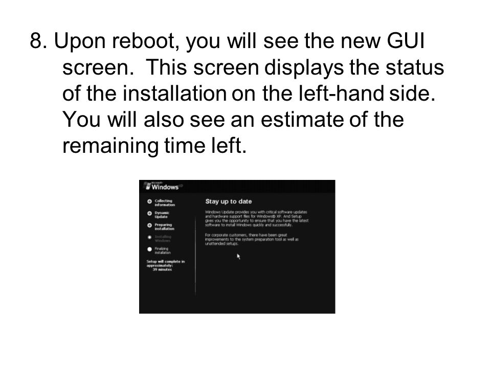 8. Upon reboot, you will see the new GUI screen