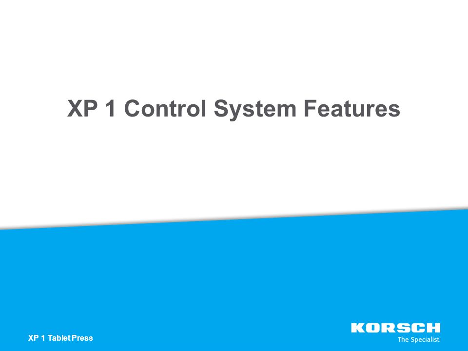 XP 1 Control System Features