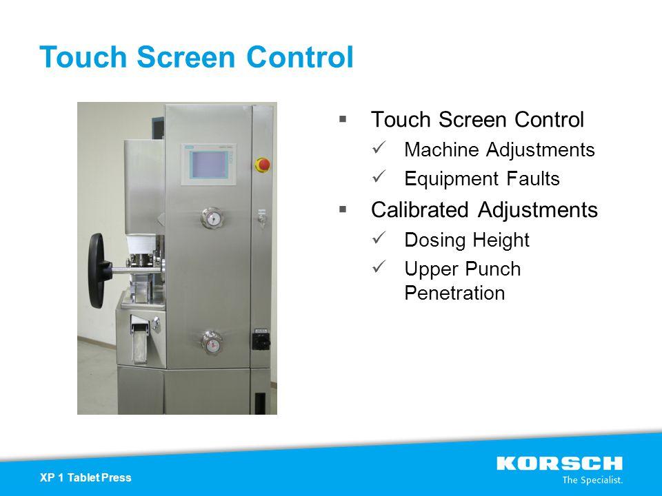 Touch Screen Control Touch Screen Control Calibrated Adjustments