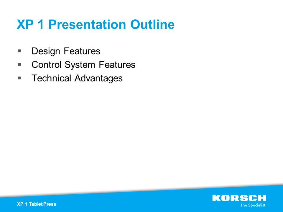 XP 1 Presentation Outline