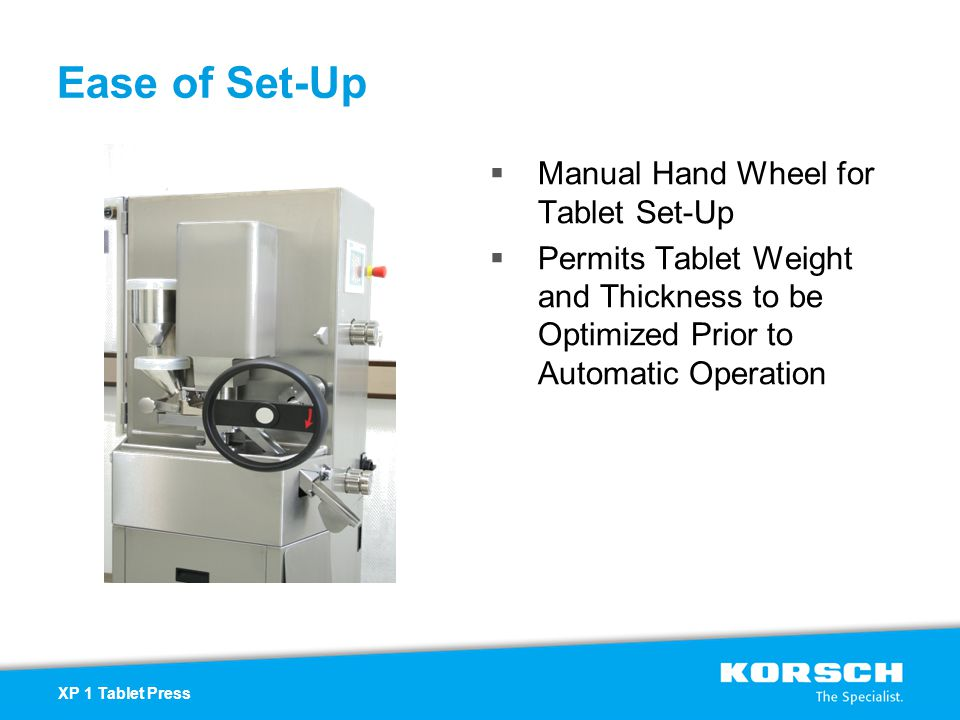 Ease of Set-Up Manual Hand Wheel for Tablet Set-Up