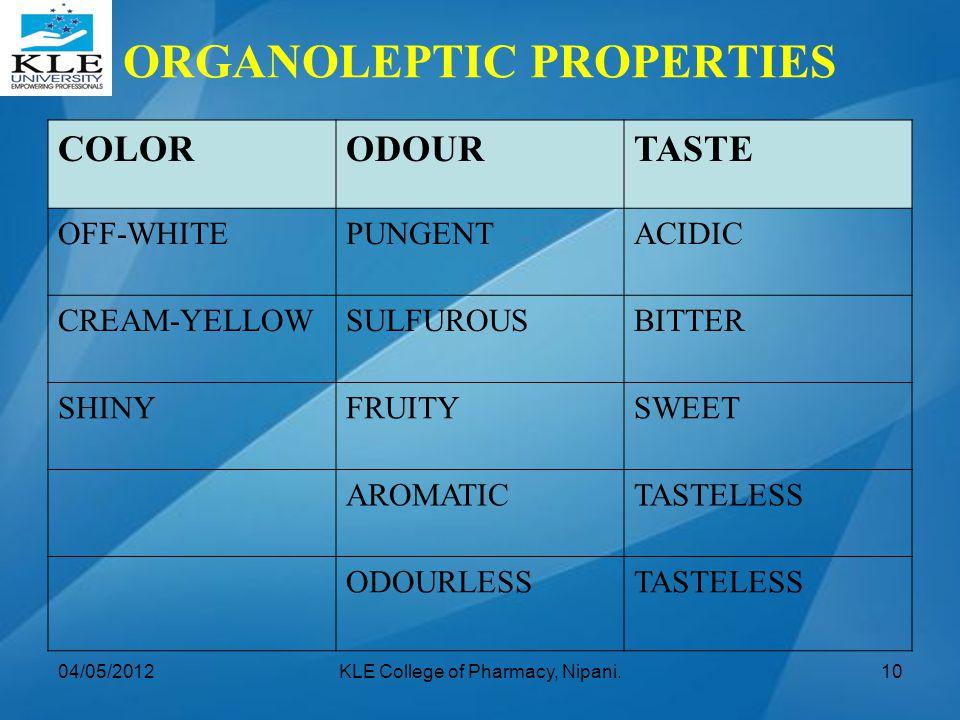 ORGANOLEPTIC PROPERTIES