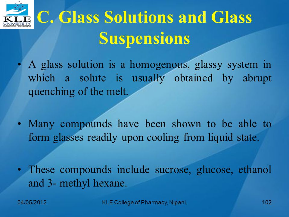 C. Glass Solutions and Glass Suspensions