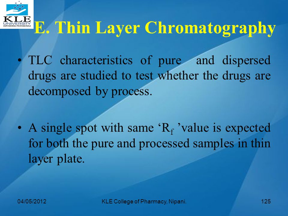 E. Thin Layer Chromatography