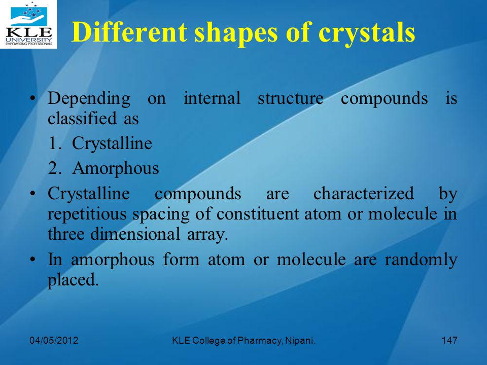 Different shapes of crystals