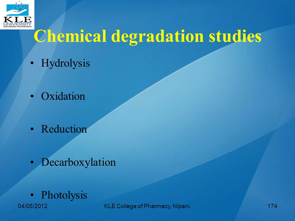 Chemical degradation studies