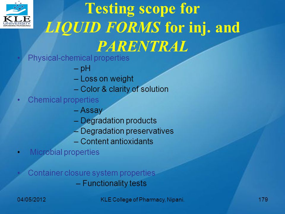 Testing scope for LIQUID FORMS for inj. and PARENTRAL