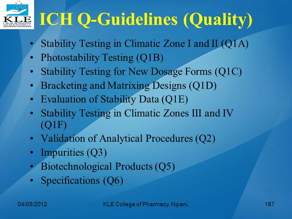ICH Q-Guidelines (Quality)