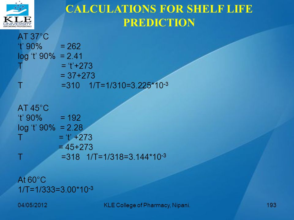 CALCULATIONS FOR SHELF LIFE PREDICTION