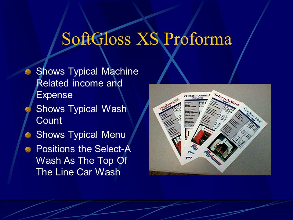 SoftGloss XS Proforma Shows Typical Machine Related income and Expense