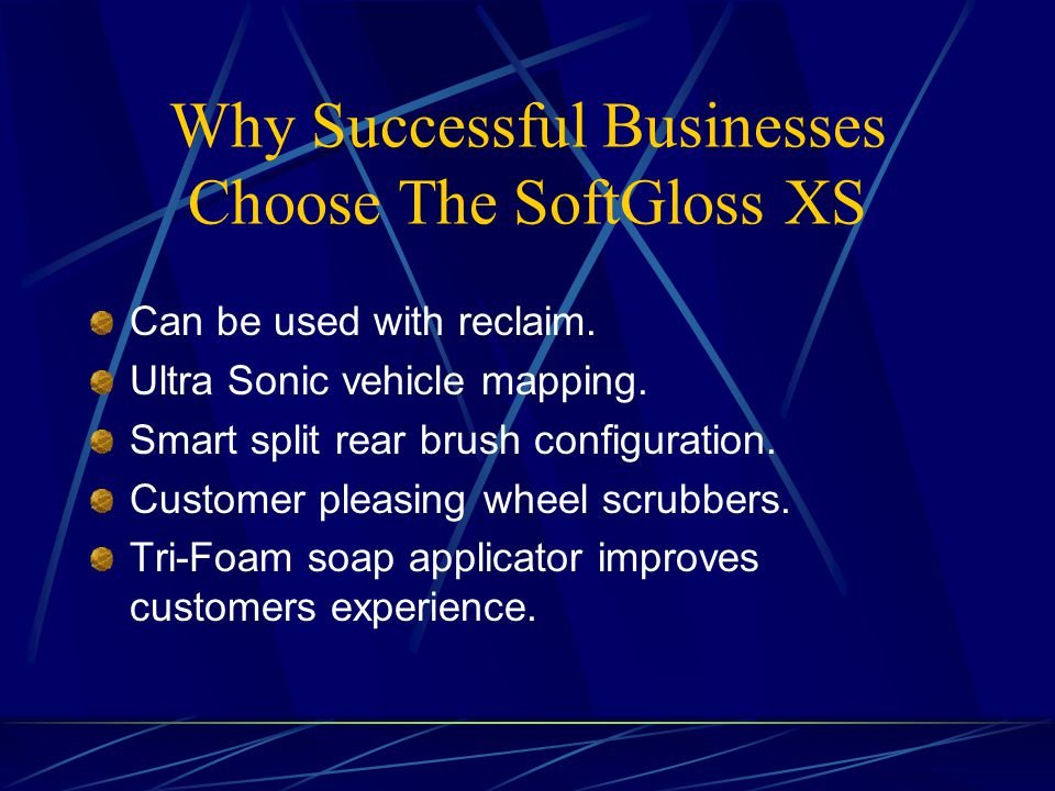 Why Successful Businesses Choose The SoftGloss XS