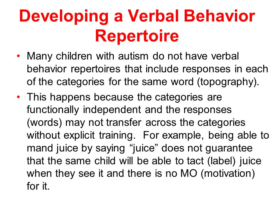 Developing a Verbal Behavior Repertoire