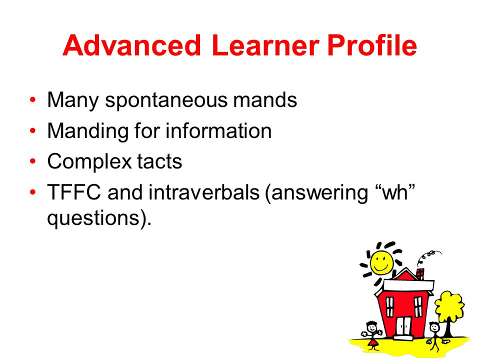Advanced Learner Profile