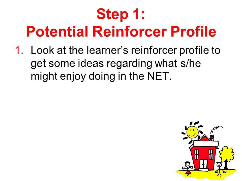 Step 1: Potential Reinforcer Profile