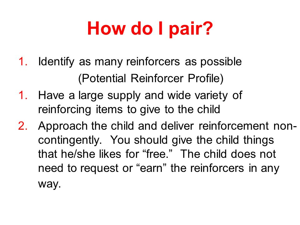 How do I pair Identify as many reinforcers as possible