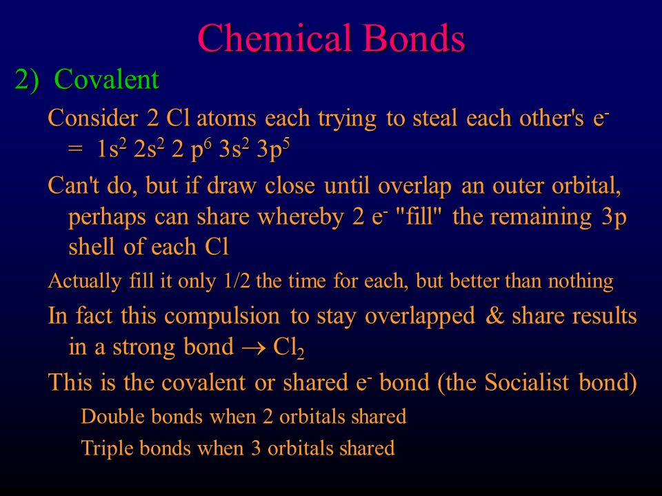Chemical Bonds 2) Covalent