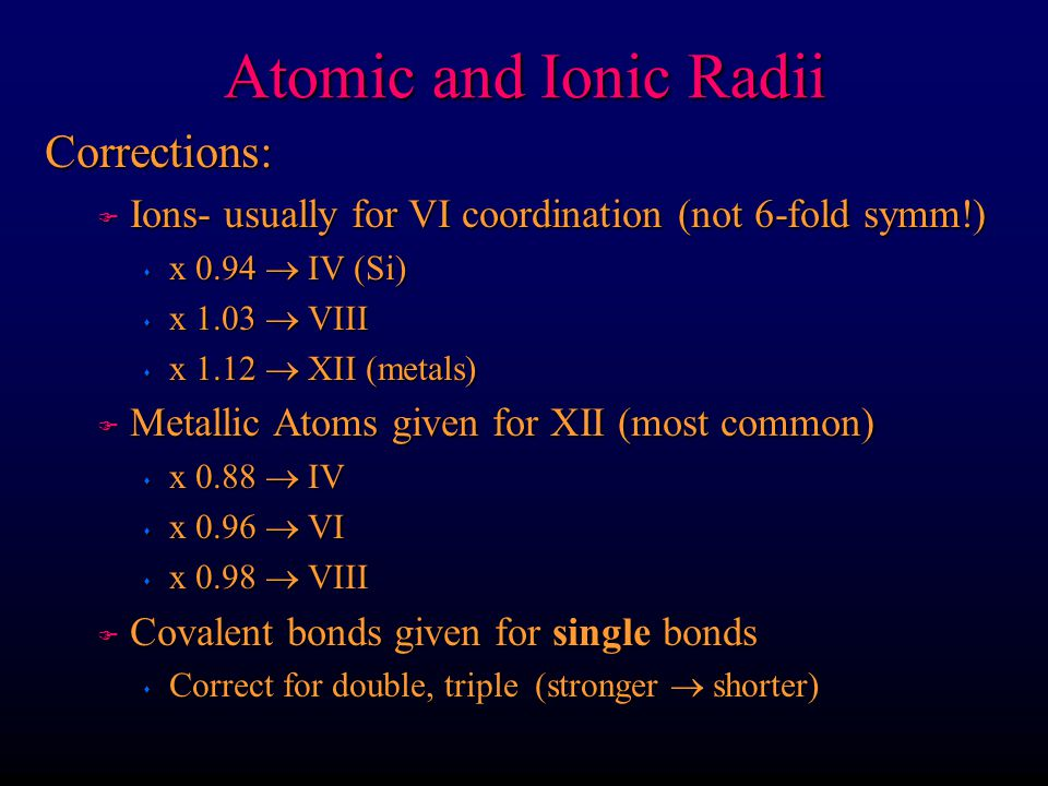 Atomic and Ionic Radii Corrections: