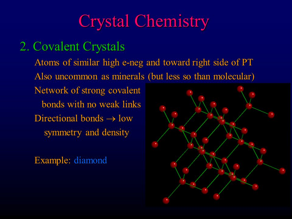 Crystal Chemistry 2. Covalent Crystals