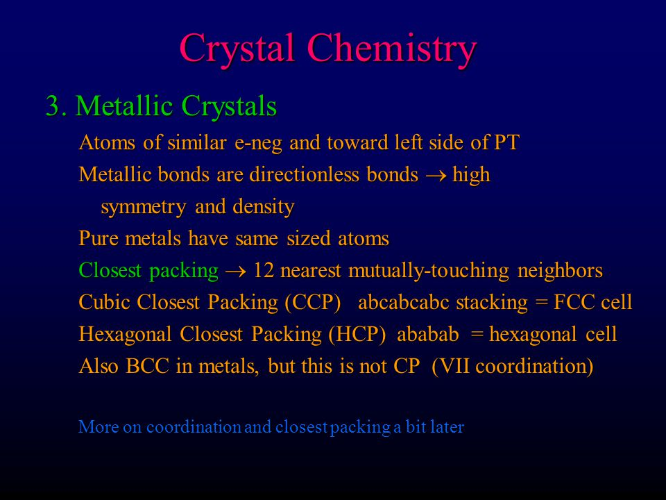 Crystal Chemistry 3. Metallic Crystals