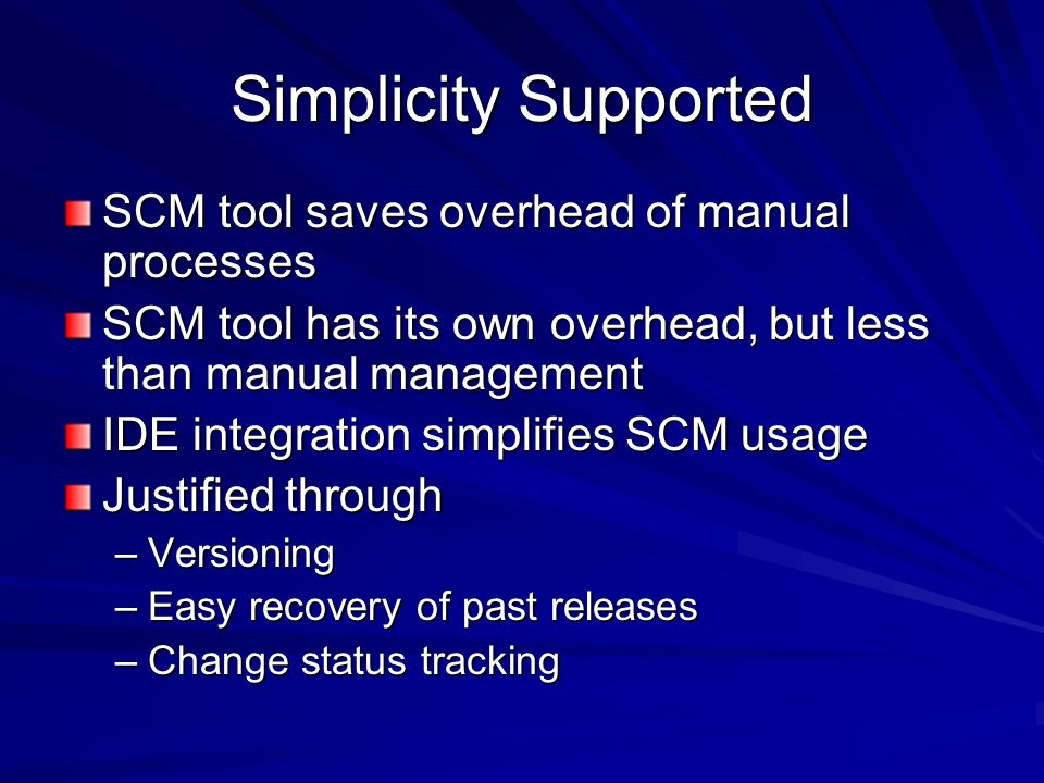 Simplicity Supported SCM tool saves overhead of manual processes