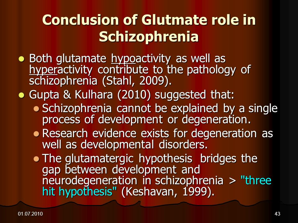 Conclusion of Glutmate role in Schizophrenia