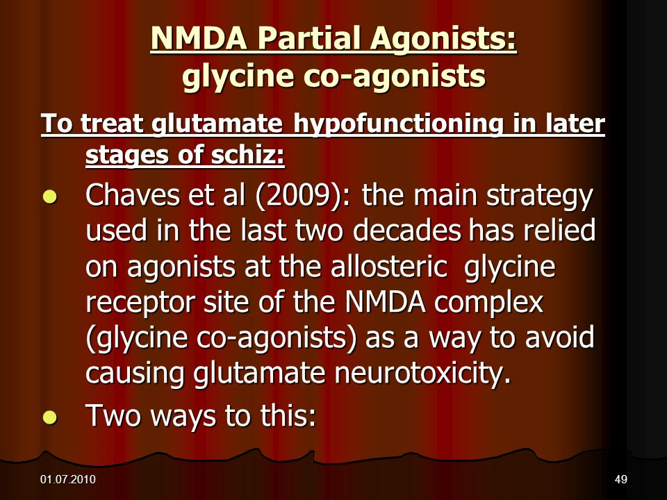 NMDA Partial Agonists: glycine co-agonists