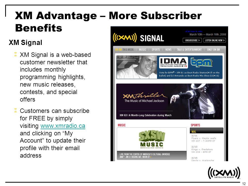 XM Advantage – More Subscriber Benefits