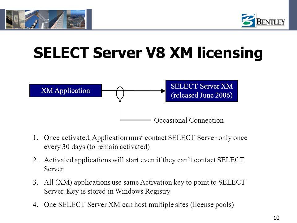 SELECT Server V8 XM licensing