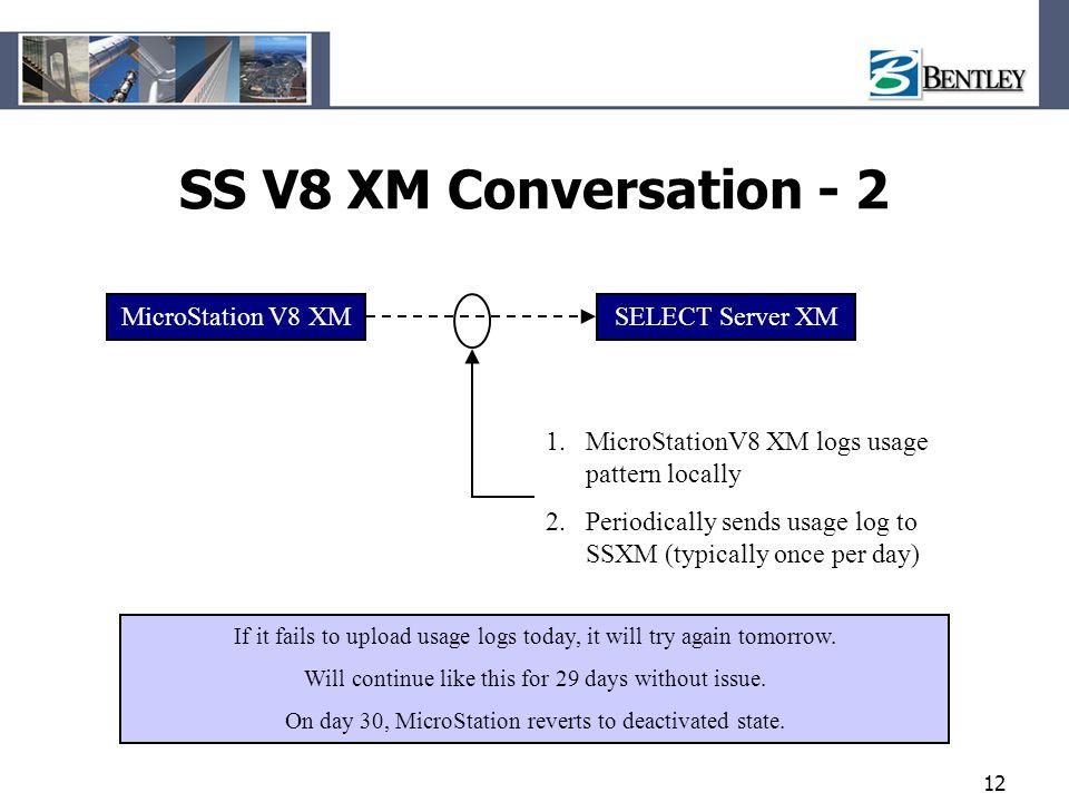 SS V8 XM Conversation - 2 MicroStation V8 XM