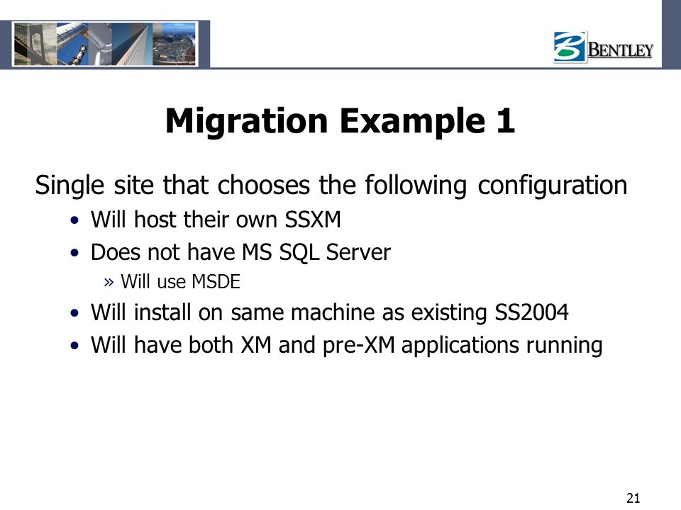 Migration Example 1 Single site that chooses the following configuration. Will host their own SSXM.