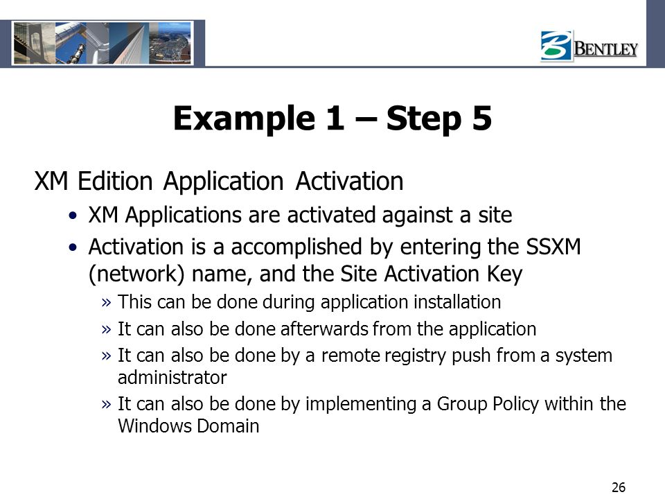 Example 1 – Step 5 XM Edition Application Activation