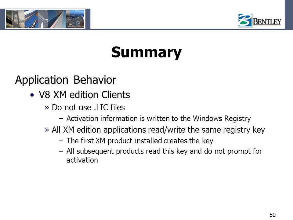 Summary Application Behavior V8 XM edition Clients