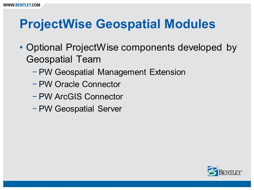 ProjectWise Geospatial Modules