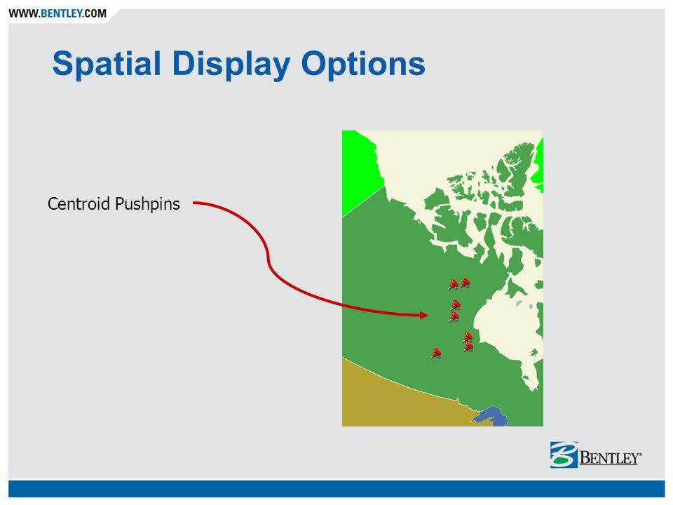 Spatial Display Options