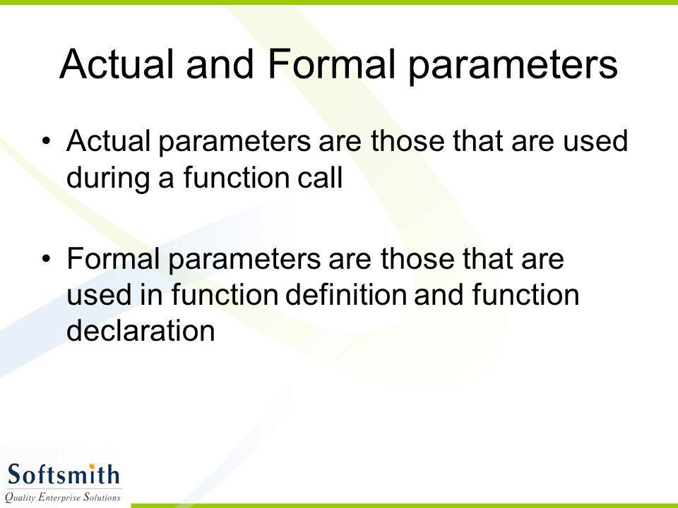 Actual and Formal parameters