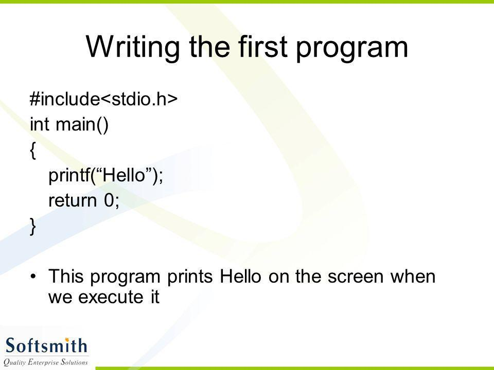 Writing the first program