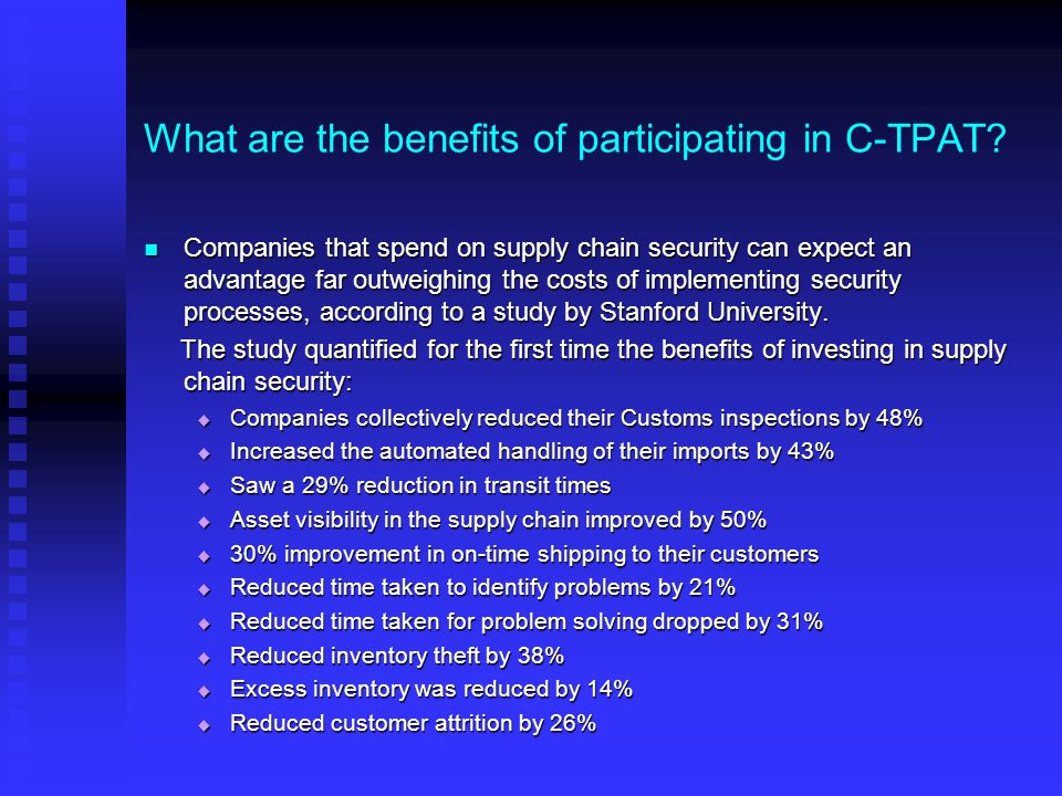 What are the benefits of participating in C-TPAT