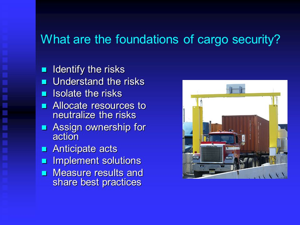 What are the foundations of cargo security