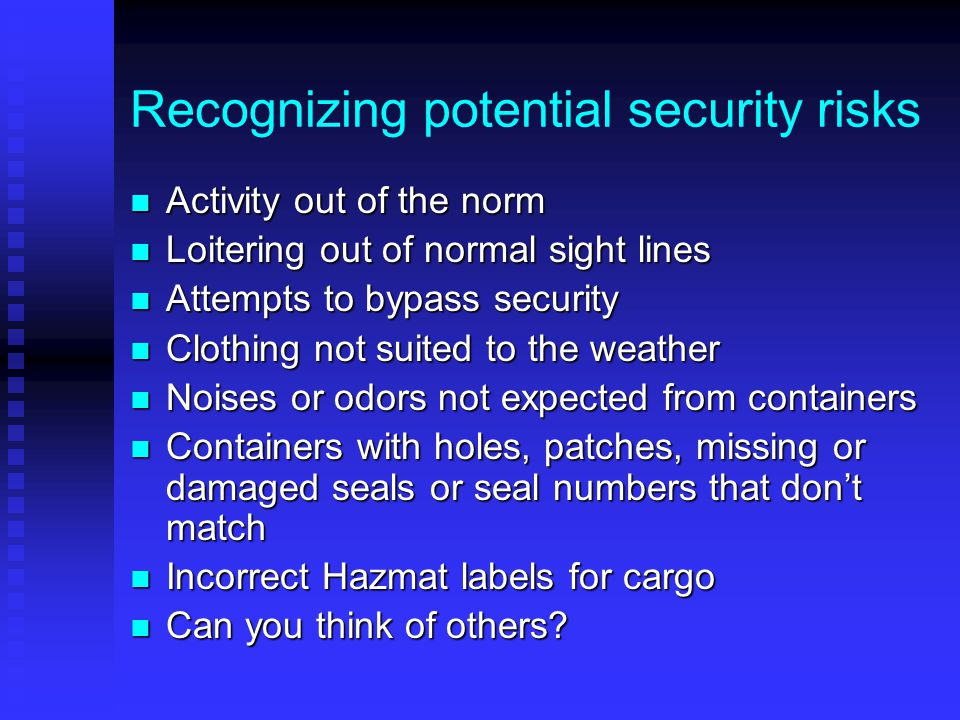 Recognizing potential security risks