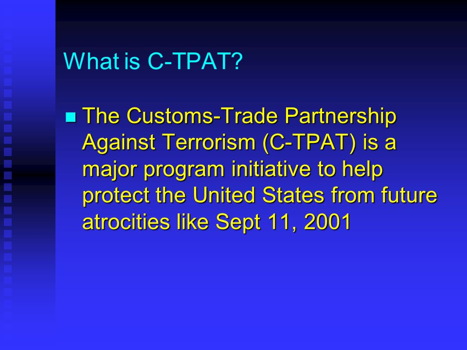 What is C-TPAT