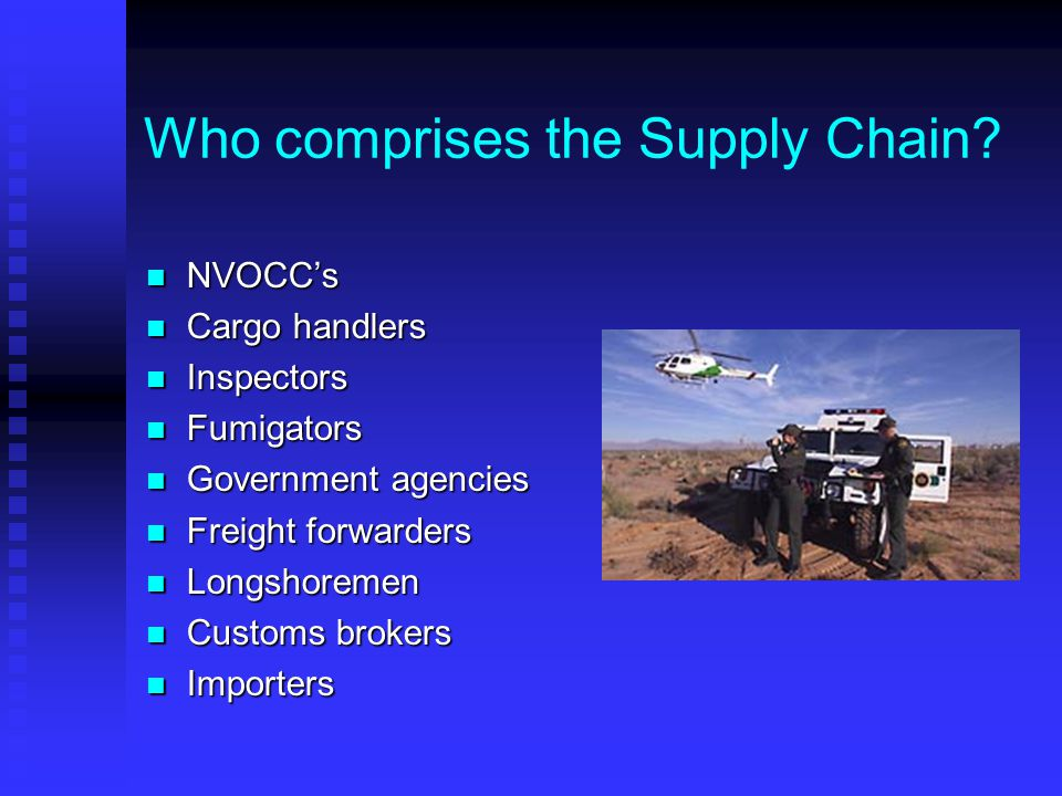 Who comprises the Supply Chain
