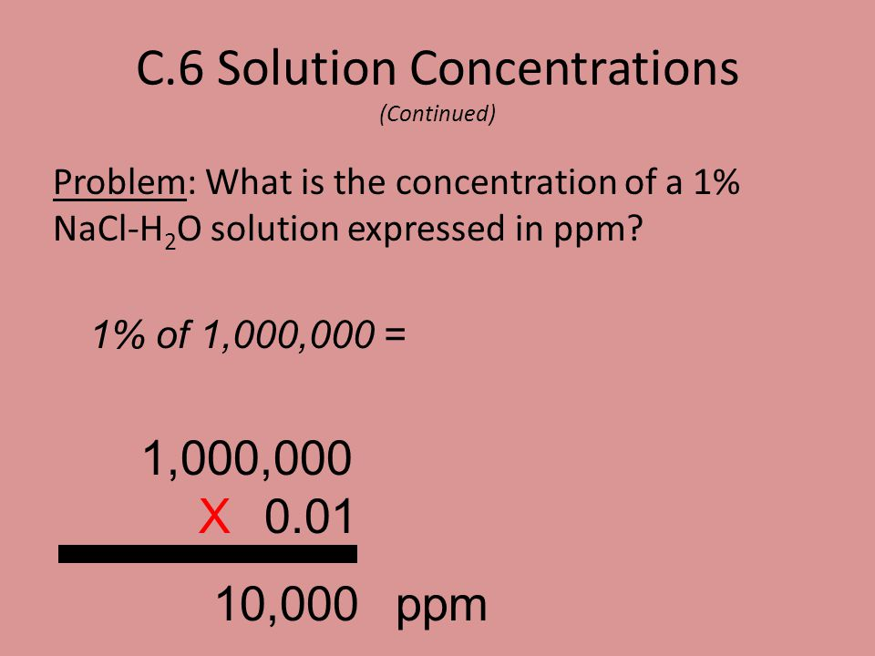 C.6 Solution Concentrations (Continued)