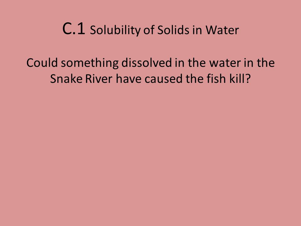 C.1 Solubility of Solids in Water