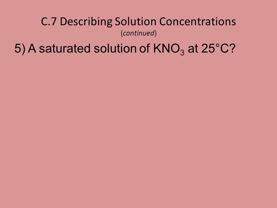 C.7 Describing Solution Concentrations (continued)