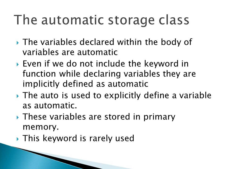 The automatic storage class