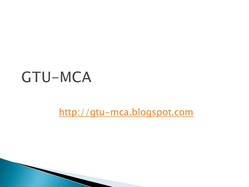 GTU-MCA http://gtu-mca.blogspot.com
